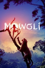 Mowgli: Legend of the Jungle 2018