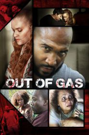 Out of Gas 2018