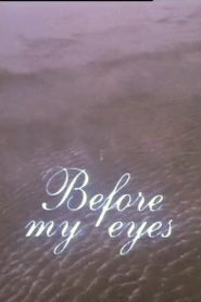 Before My Eyes 1989