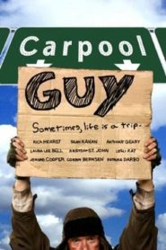 Carpool Guy 2005